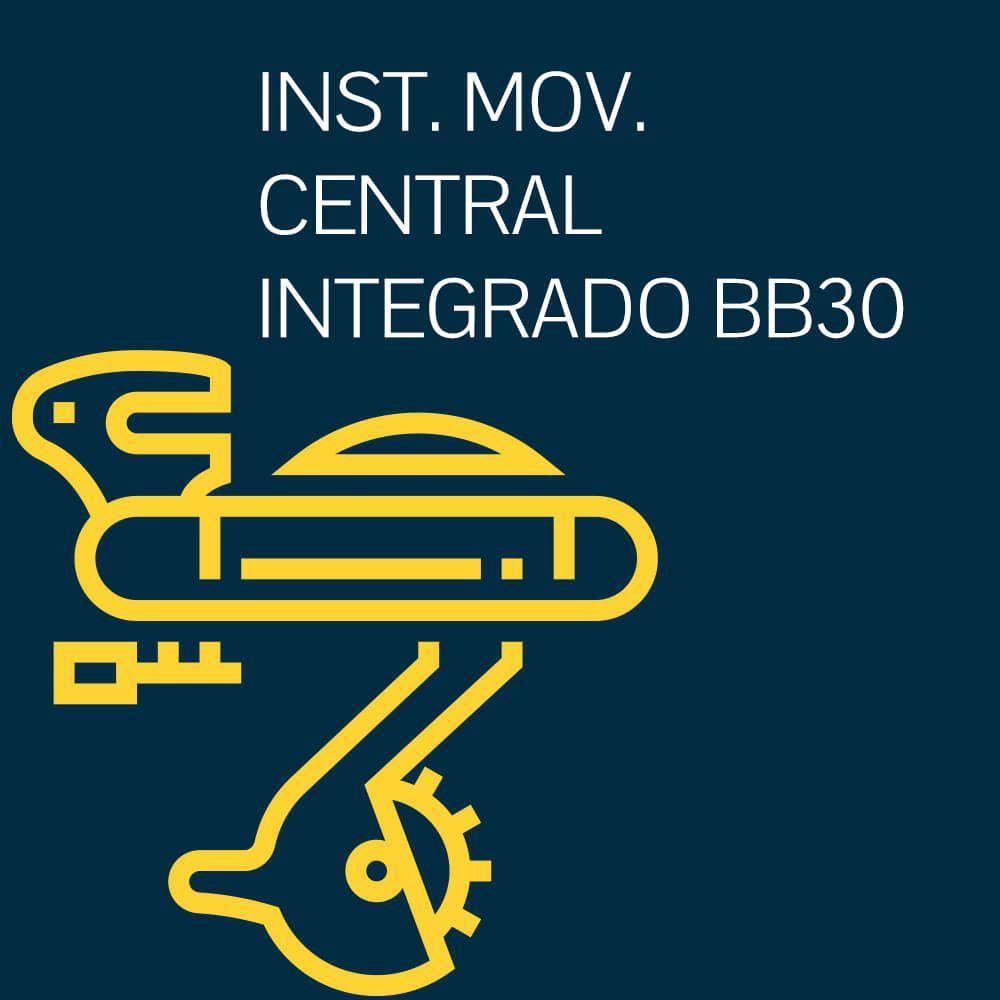INSTALAÇÃO DE MOVIMENTO CENTRAL INTEGRADO BB30