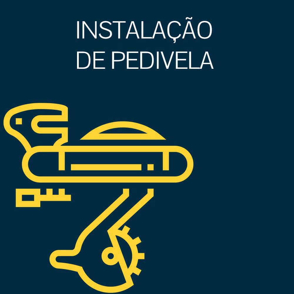 INSTALAÇÃO DE PEDIVELA