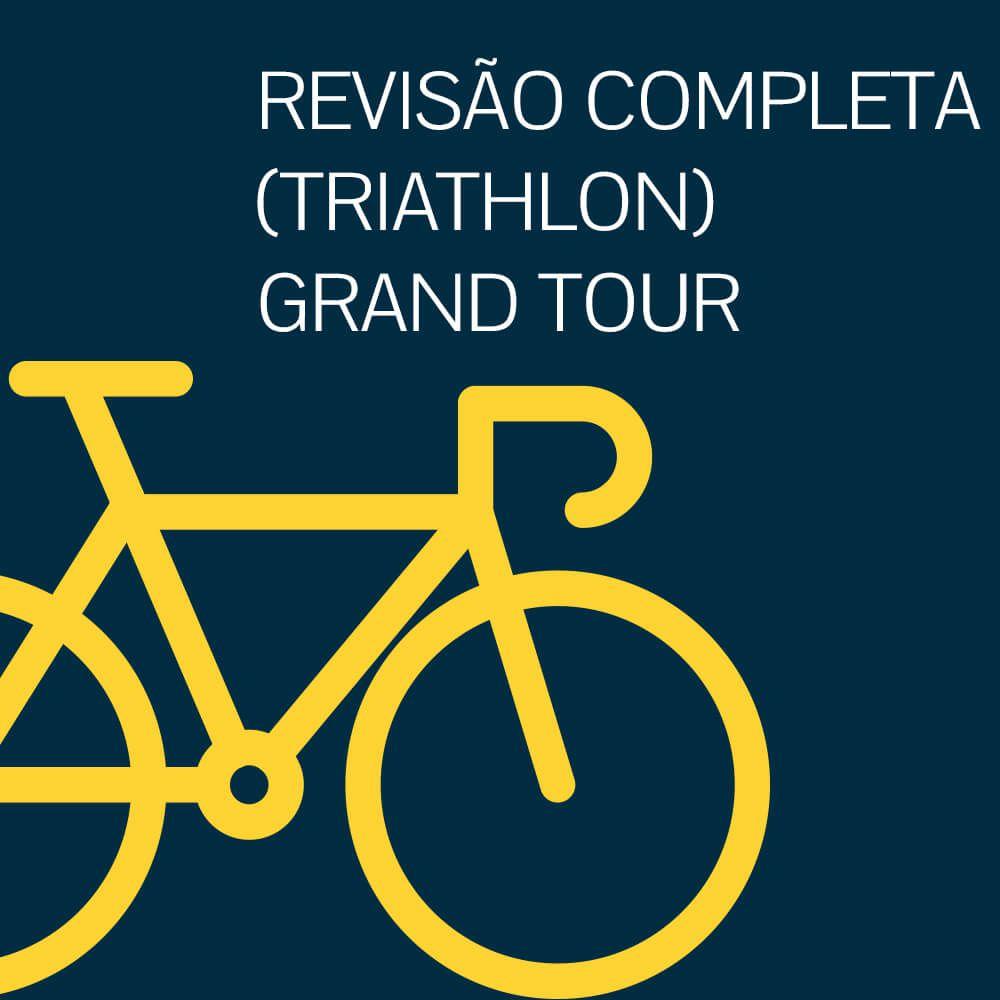 REVISÃO COMPLETA GRAND TOUR TRIATHLON