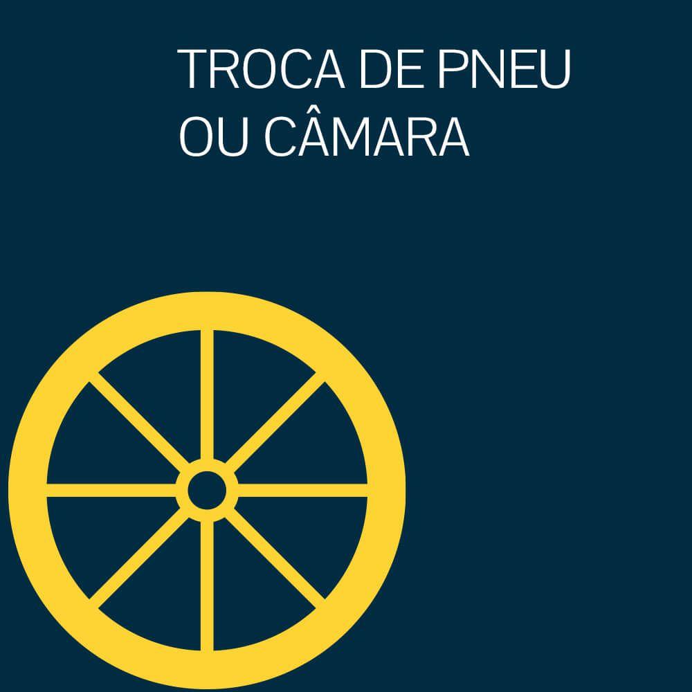 TROCA DE PNEU OU CÂMARA