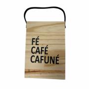 Flâmula madeira retângulo: fé, café...