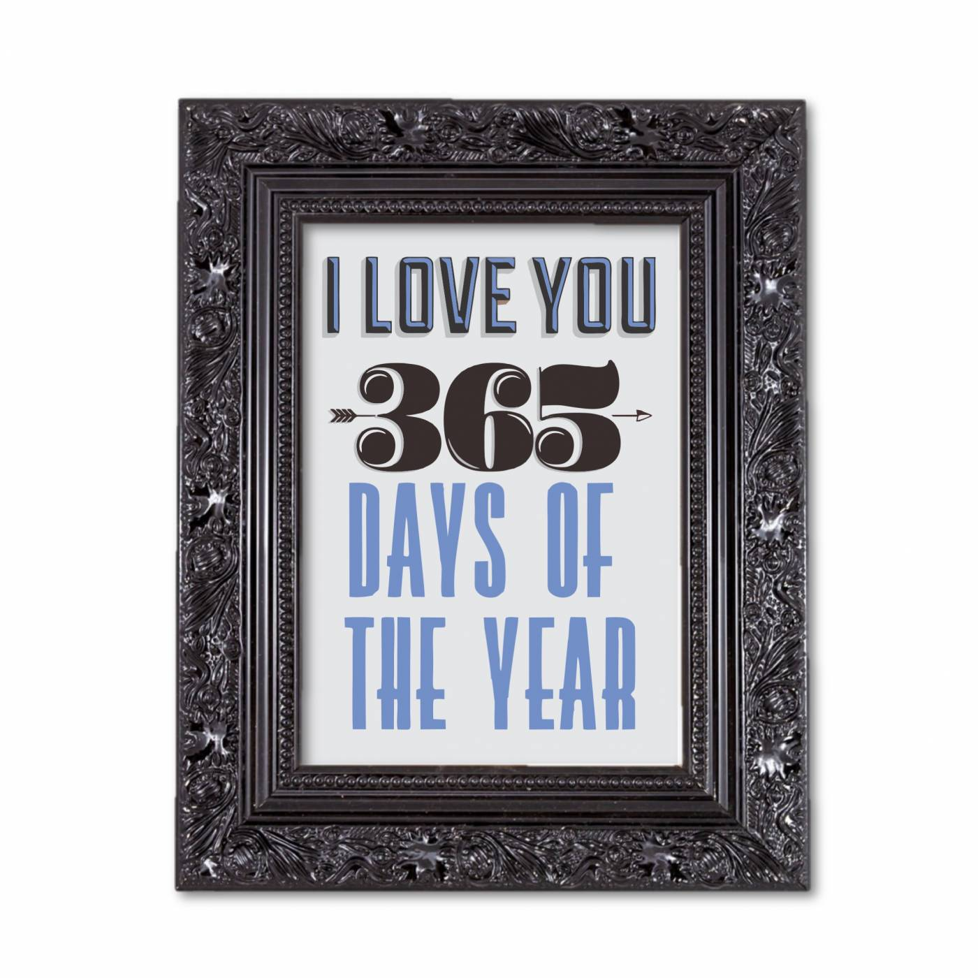 I love you 365 days