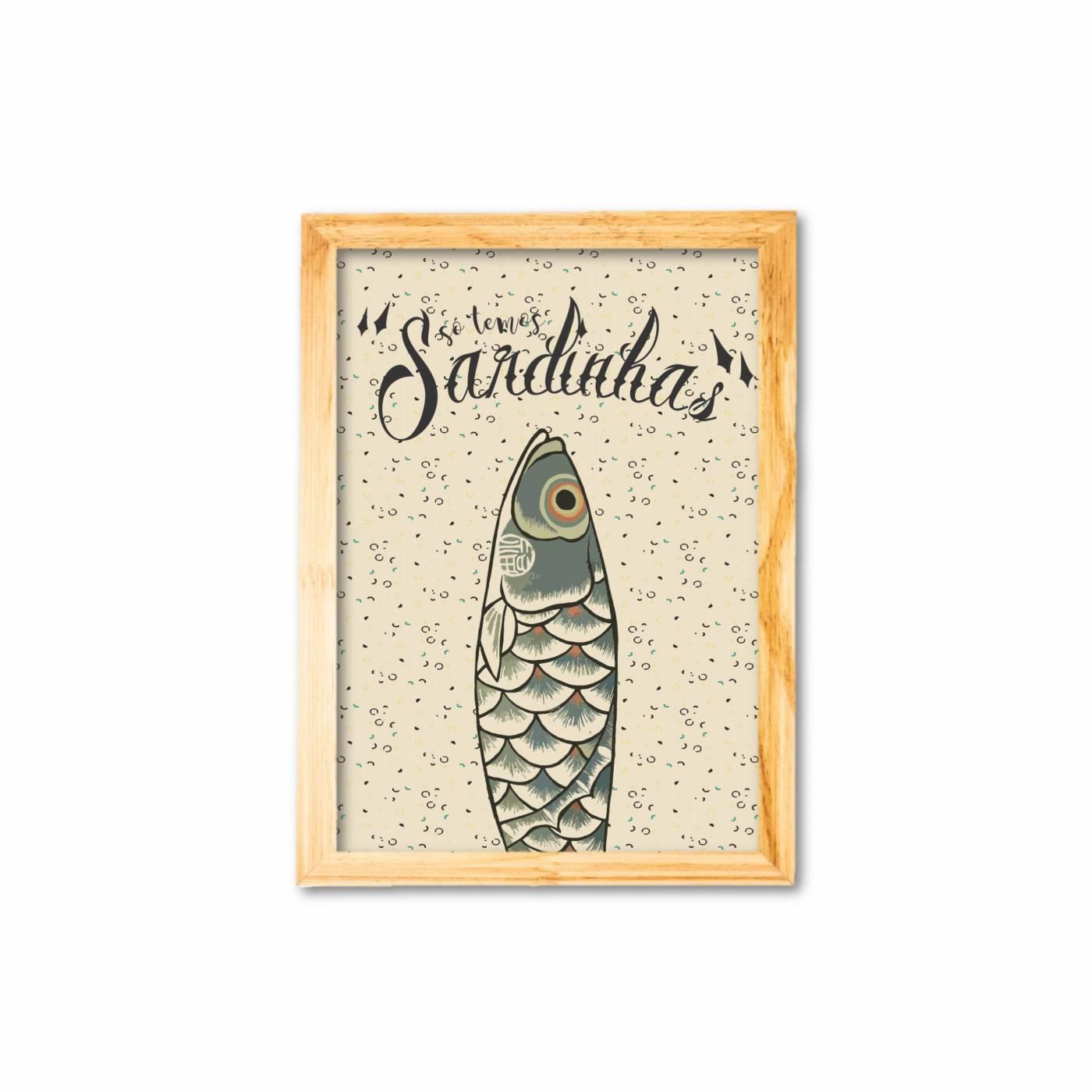 Só temos sardinhas