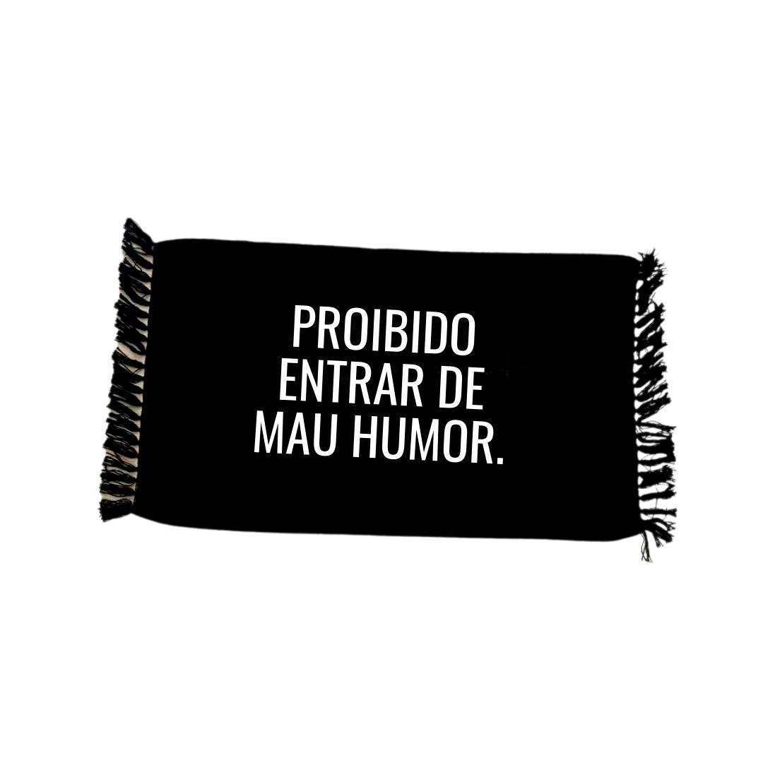 Tapete preto : proibido entrar de mau humor