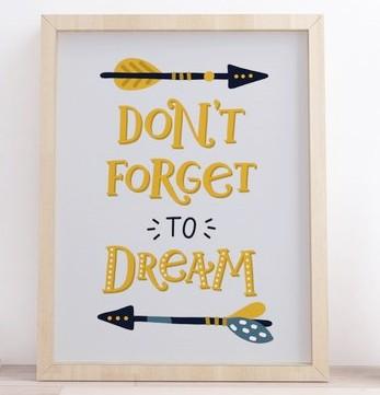Quadro Don´t Forget to Dream