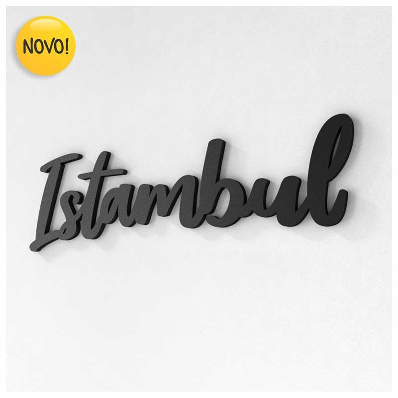 Palavra Decorativa de Parede (Linha Nomes Cidades) - Istambul (36x11cm)