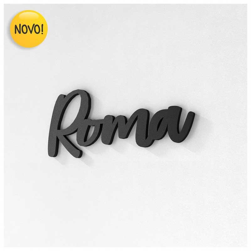 Palavra Decorativa de Parede (Linha Nomes Cidades) - Roma (23x10cm)