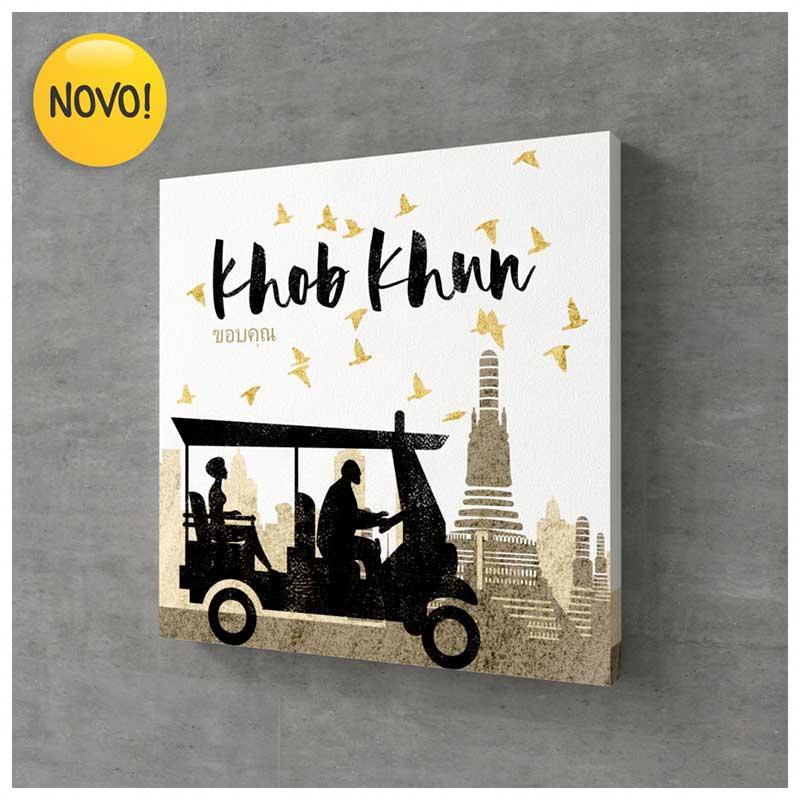Quadro Canvas Gratidão - Khob Khun (Tailândia) (25x25cm)