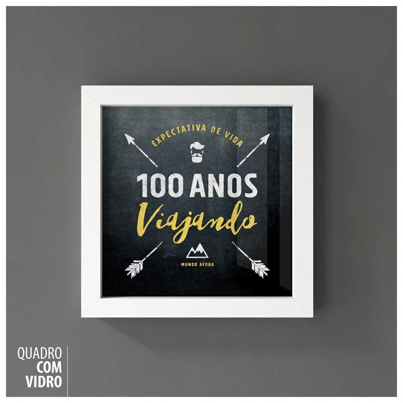 Quadro Frases de Viagem (Travel Quotes) - 100 Anos Viajando (22x22cm)