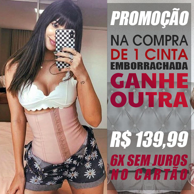 Cinta Modeladora das Famosas Emborrachada Original Ganhe outra Grátis