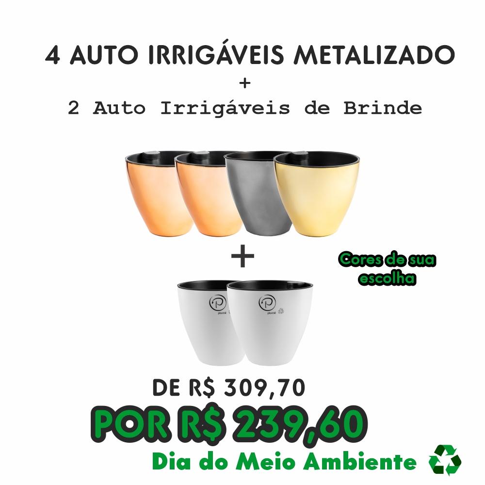 4 AUTO IRRIGÁVEIS METALIZADOS | BRINDE 2 AUTO IRRIGÁVEIS FOSCO/ACETINADO - PROMOÇÃO DIA DO MEIO AMBIENTE 2021