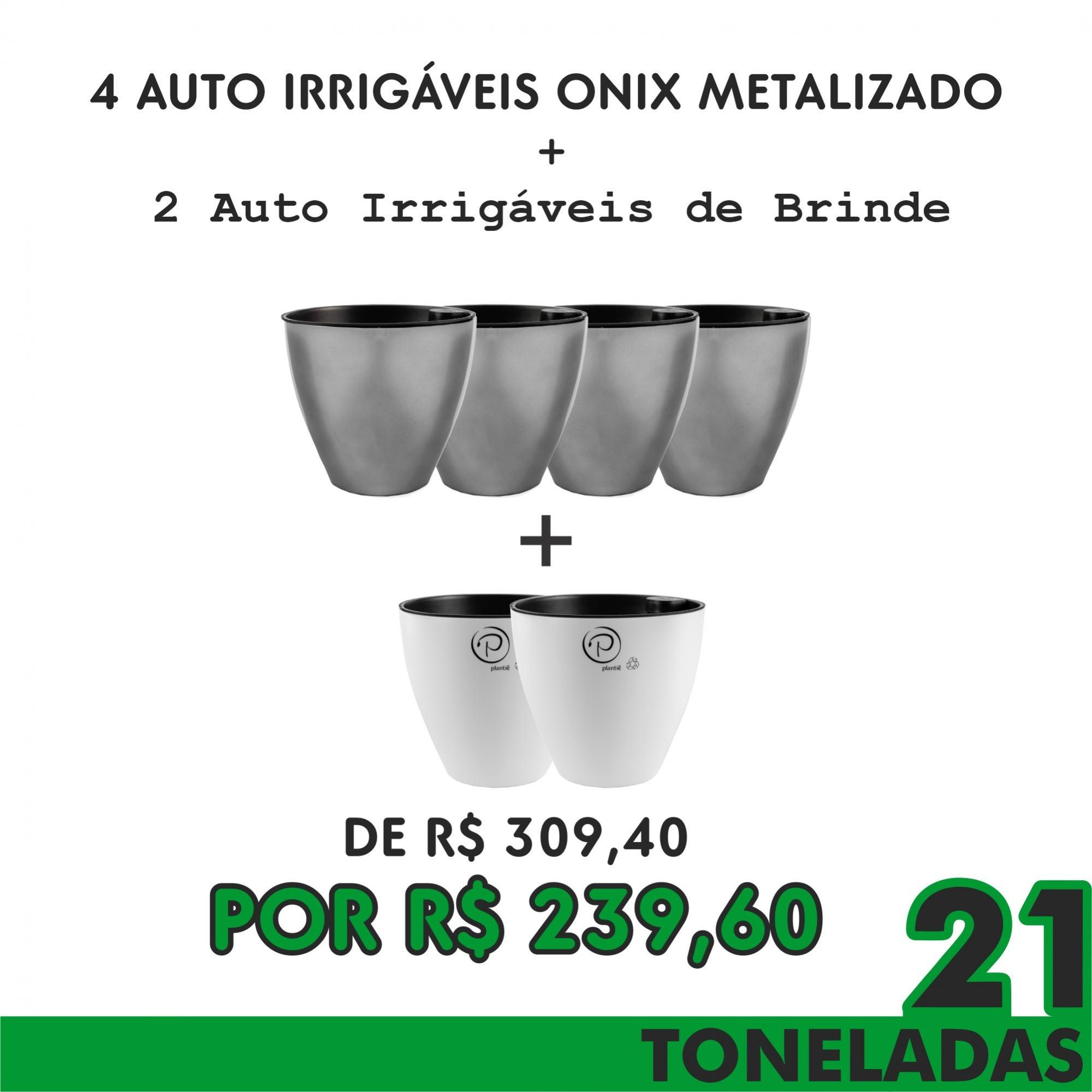 KIT 5  - 4 AUTO IRRIGÁVEIS METALIZADO ONIX GANHE 2 AUTO IRRIGÁVEIS BRANCO - 21 TONELADAS