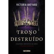Trono Destruído Vol 5 - Victoria Aveyard