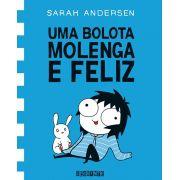 Uma Bolota Molenga e Feliz Vol 2 - Sarah Andersen
