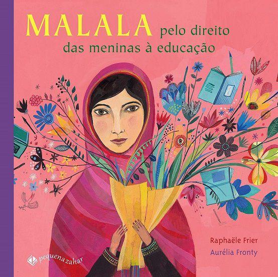 Malala pelo direito das meninas à educação - Raphaele Frier