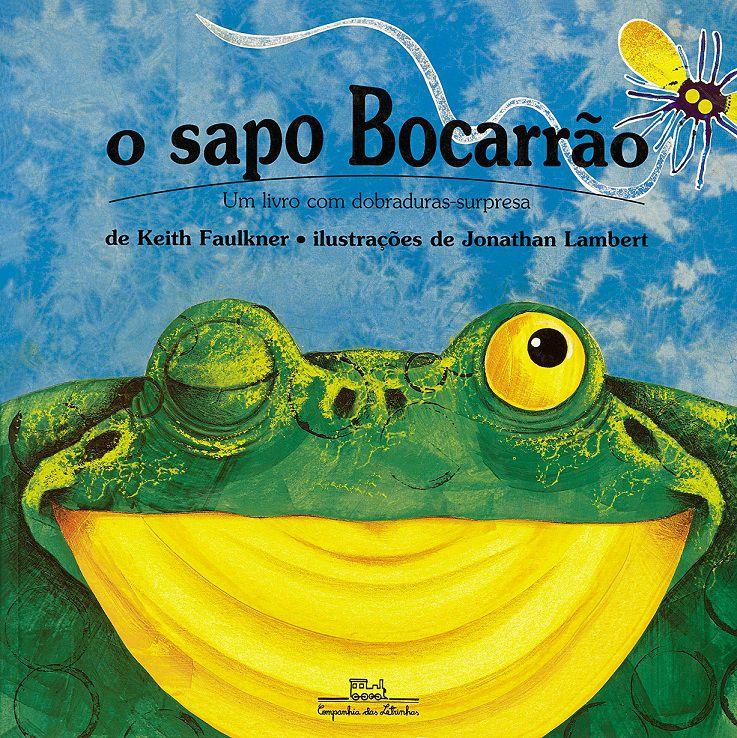 O Sapo Bocarrão - Keith Faulkner
