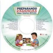 CD Preparando Crianças Para Tempos Dificeis