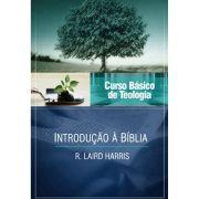 Curso Vida Nova de Teologia Básica - Vol. 1 - Introdução à Bíblia