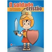Kit O Soldado Cristão