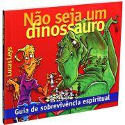 Livreto Não Seja Um Dinossauro