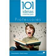 Livro 101 Ideias Criativas para Professores