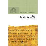 Livro 1, 2, 3 João | Comentários Expositivos Hagnos