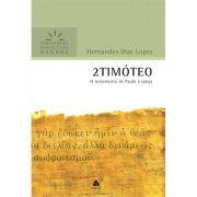 Livro 2 Timóteo | Comentários Expositivos Hagnos