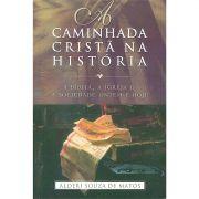 Livro A Caminhada Cristã Na História