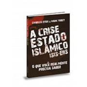 Livro A Crise Estado Islâmico (ISIS-EIIS)