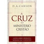 Livro A Cruz e o Ministério Cristão