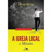 Livro A Igreja Local e Missões - 6.ª Edição