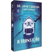 Livro A Transição - Sem Pais