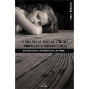 Livro A Violência Sexual Contra Crianças e Adolescentes