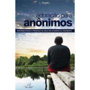 Livro Adoração Para Anônimos