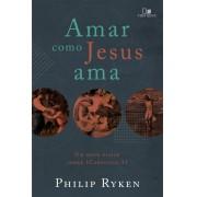 Livro Amar como Jesus Ama