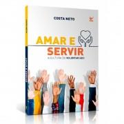Livro Amar e Servir - A Cultura do Voluntariado