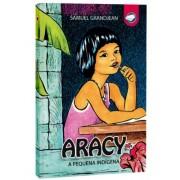 Livro Aracy - A pequena indígena