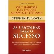 Livro As 3 Escolhas para o Sucesso