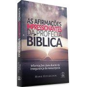 Livro As Afirmações Impressionantes da Profecia Bíblica
