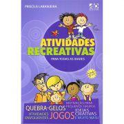 Livro Atividades Recreativas Para Todas as Idades