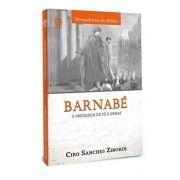 Livro Barnabé - O Pregador de Fé e Obras
