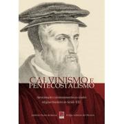 Livro Calvinismo e Pentecostalismos