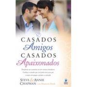 Livro Casados Amigos, Casados Apaixonados