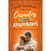 Livro Casados e Ainda Apaixonados
