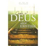 Livro Como Se Deus Não Existisse