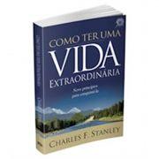 Livro Como Ter uma Vida Extraordinária