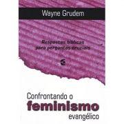 Livro Confrontando o Feminismo Evangélico
