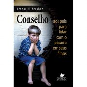 Livro Conselho aos Pais Para Lidar Com o Pecado em Seus Filhos