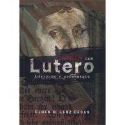 Livro Conversas Com Lutero - História e Pensamento