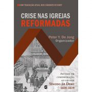 Livro Crise nas Igrejas Reformadas